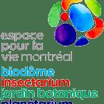 Ville de Montréal – Espace pour la vie – Biodôme, Insectarium, Jardin botanique et Planétarium