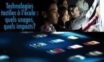 Centre de recherche interuniversitaire sur la formation et la profession enseignante (CRIFPE) / Chaire de recherche du Canada sur les technologies de l'information et de la communication (TIC) en éducation – Les technologies tactiles à l'école : quels usages, quels impacts?