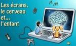 Fondation La main à la pâte – Les écrans, le cerveau… et l'enfant